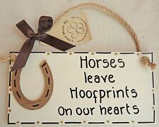 SHABBY & CHIC PLAQUE HORSES LEAVE HOOFPRINTS ON OUR HEARTS HORSESHOE