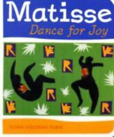 Matisse Dance with Joy by Rubin, Susan Goldman