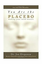 You Are the Placebo: Making Your Mind Matter Free Shipping