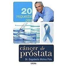20 respuestas para cancer de prostata (Spanish Edition)