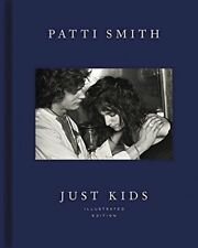 Just Kids Illustrated Edition by Smith, Patti