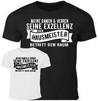 Fun T-Shirt seine Exzellenz Hausmeister Geschenk Party Beruf lustig Spaß Sprüche