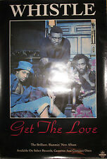Whistle Get The Love, Select/Elektra promotional poster, 1992, 24x36, Vg+, R&B