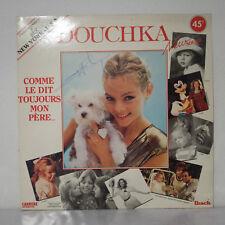 Douchka – Comme Le Dit Toujours Mon Père...(Mix USA) - Maxi-Single 45 RPM -1987