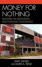 Money for Nothing: Industrial Tax Abatements and Economic Development, New Books