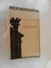 ORAZIO Augusto Rostagni Edizioni Roma 1937 Res Romanae anno XV V Ussani