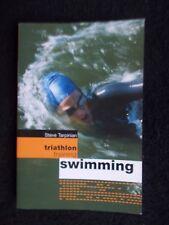 Triathlon Training: Swimming  - By Steve Tarpinian