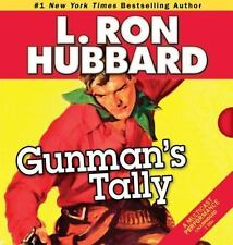 Gunman's Tally by Phil Proctor and L. Ron Hubbard (CD, Unabridged, 2013)