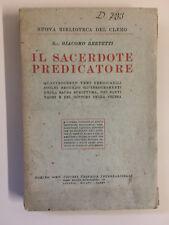 Il sacerdote predicatore di Sac. Giacomo Bertetti Ed. SEI