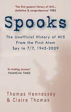 SPOOKS: The Unofficial History of MI5 From the First Atom Spy to 7/7,-ExLibrary