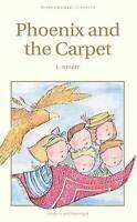 The Phoenix and the Carpet (Children's Classics), Nesbit, E., Very Good Book