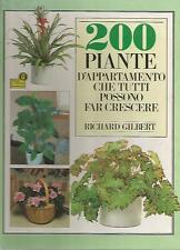 L3 200 Piante d'appartamento che tutti possono far crescere Gilbert Mondadori