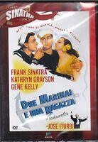 Dvd **DUE MARINAI E UNA RAGAZZA** con Frank Sinatra Gene Kelly nuovo 1948