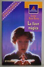 LA LLAVE MAGICA - LYNNE REID BANKS
