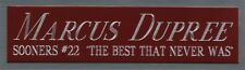 MARCUS DUPREE OKLAHOMA NAMEPLATE FOR AUTOGRAPHED Signed Football Helmet JERSEY