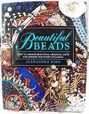 Beautiful Beads H/B Book by Alexandra Kidd 50 Jewelry & Gift Projects to Create
