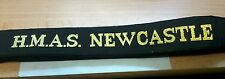 HMAS NEWCASTLE Cap Tally Cap Ribbon ROYAL AUSTRALIAN NAVY