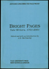 BRIGHT PAGES: YALE WRITERS 1701-2001, JD McCLATCHY, ed (2001) UNCORRECTED PROOF