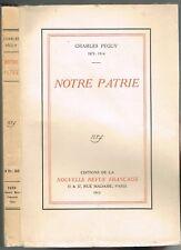 Notre PATRIE comme une Révélation du 6 juin 1905 de Charles PÉGUY Édit. NRF 1915