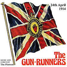THE  GUN-RUNNERS - The Platoon  **NEW**   LOYALIST/ORANGE/ULSTER/ RANGERS/CD