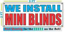 WE INSTALL MINI BLINDS Banner Sign NEW