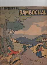 WILL. Le Mystère du Bambochal. Editions du Menestrel 1950. EO. Rare