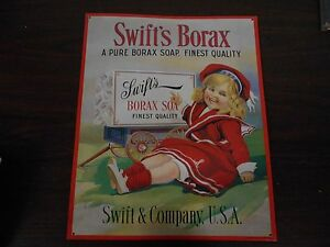 REPRODUCTION SWIFT'S BORAX ADVERTISING METAL SIGN