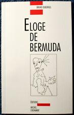 Bruno Duborgel - Éloge de Bermuda - 1993 - Frontispice : J.-M. Scanreigh