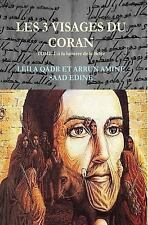 Les Trois Visages Du Coran : Analyse, Paperback by Qadr, Leila Al, ISBN 15151...