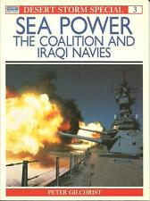 Desert Storm Sea Power: Coalition & Iraqi (pb, 1991), Peter Gilchrist, VGC