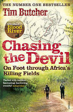 Chasing the Devil: On Foot Through Africa's Killing Fields, Butcher, Tim, Very G
