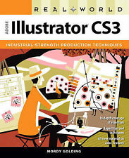 USED (VG) Real World Adobe Illustrator CS3 by Mordy Golding