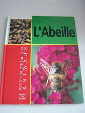 BIBLIOTHEQUE DES ANIMAUX L ' ABEILLE BEAU LIVRE POUR TOUT SAVOIR .. . PETIT PRIX