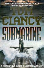 Clancy, Tom, The Submarine: Guided Tour Inside a Nuclear Submarine, Very Good Bo