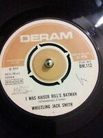 """Whistling Jack Smith I Was Kaiser Bill's Batman Vinyl 7"""" Single UK DM 112 1967"""