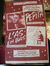 Partition Pepita L'as en bas Christian Noel 1951 Music Sheet