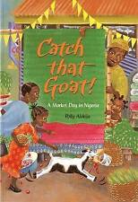 Catch That Goat!: A Market Day in Nigeria by Polly Alakija-9781846860580-F016