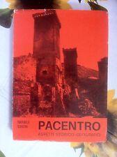 Pacentro Aspetti storico-geografico di R.Santini Ed.Arsgrafika Vivarelli 1976