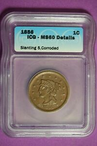1856 ICG MS60 Details Braided Hair Large Cent #B28327