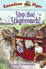 Stop That Stagecoach (Canadian Flyer Adventures #13)-ExLibrary