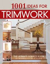 1001 Ideas for Trimwork (Home Decorating) (English and English Edition)