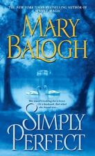 Simply Quartet: Simply Perfect 4 by Mary Balogh (2008, Paperback)