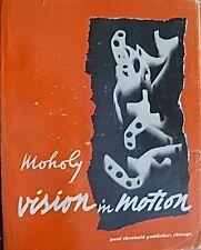 Vision in Motion, Laszlo Moholy-Nagy, Fotografie, Kunst,