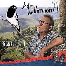 JOHN WILLIAMSON Butcherbird CD BRAND NEW Butcher Bird
