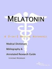 La melatonina-un diccionario médico, bibliografía, e incluir comentarios. guía de investigación