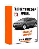 OFFICIAL WORKSHOP Manual Service Repair Mazda CX-7 2006 - 2012