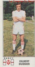 N°174 GILBERT DUSSIER # AS.NANCY LORRAINE STICKER PANINI FOOTBALL 1977