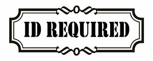 ID REQUIRED Decal Sign for Store Vinyl Many Colors and sizes
