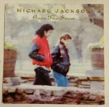 "Michael Jackson Gone Too Soon Single 7"" Holanda 1993"