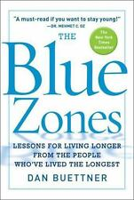 The Blue Zones: Lessons for Living Longer From the People Who've Lived the